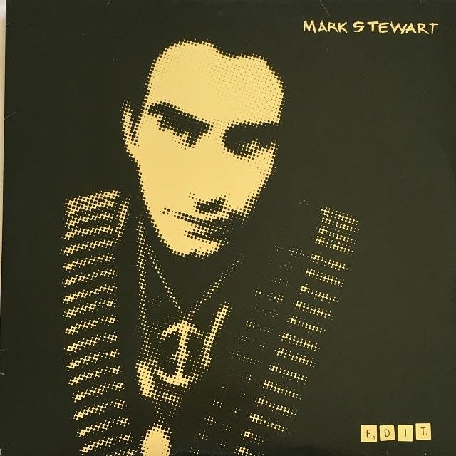 【LP x2・独盤】Mark Stewart / Edit
