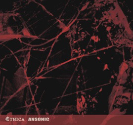 Ansonic ‎– Ethica(CDR)