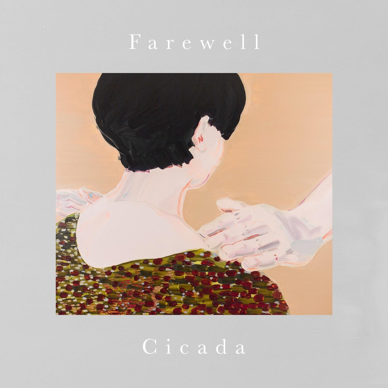 Cicada『Farewell』(flau)