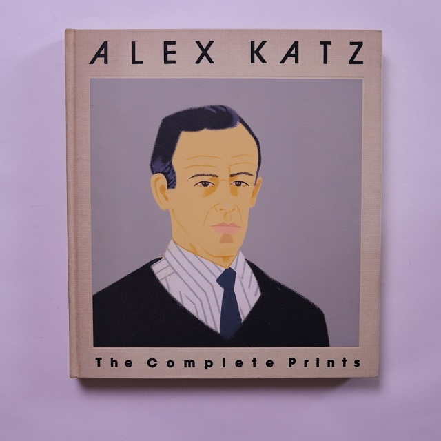 Alex Katz The Complete Prints/ Nicholas P Maravell