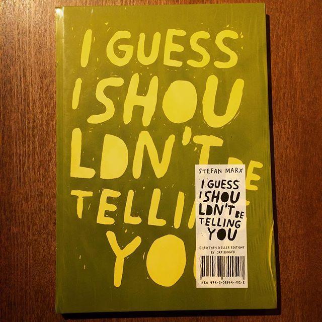 画集「 I Guess I Shouldn't Be Telling You/Stefan Marx」 - 画像1
