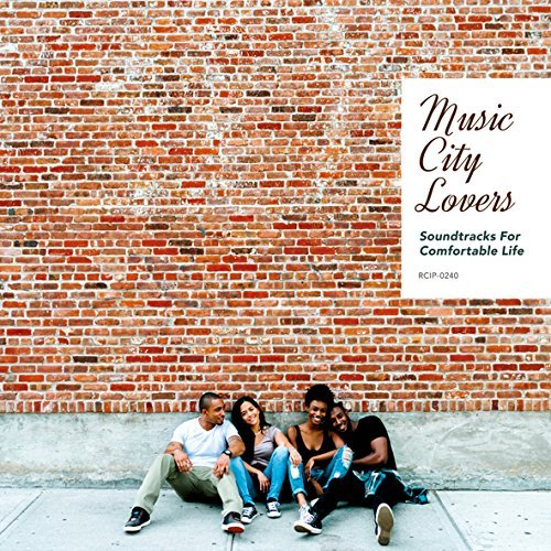 Music City Lovers 〜 Soundtracks For Comfortable Life | V.A.