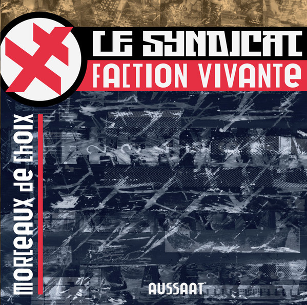 Le Syndicat Faction Vivante - Morceaux De Choix  CD - 画像1