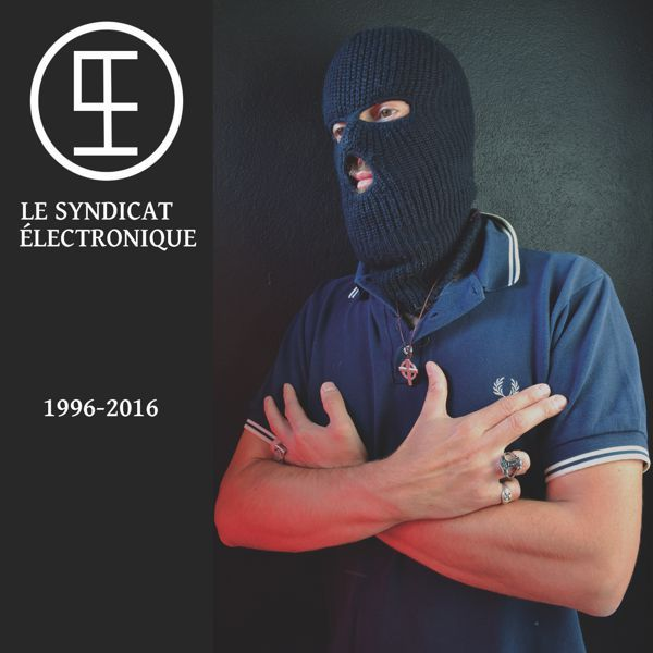 LE SYNDICAT ELECTRONIQUE - 1996 - 2016  CD - 画像1