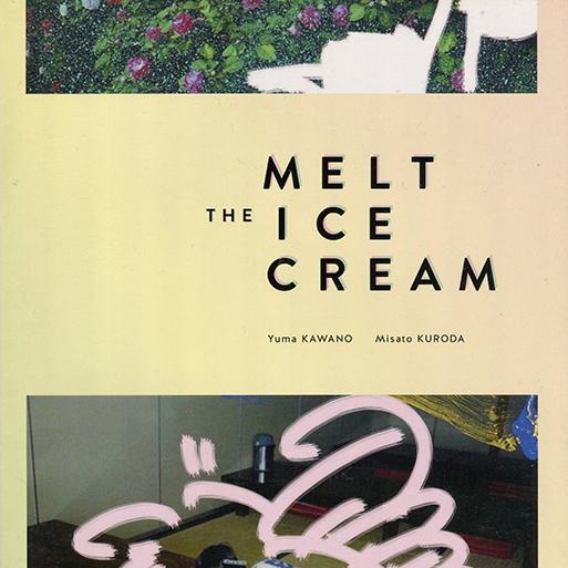 クロダミサト+河野裕麻 / ZINE「THE MELT ICE CREAM」ポラロイド付き