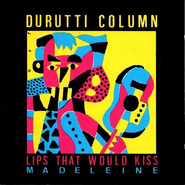 【CD・オーストリア盤】Durutti Column / LIPS THAT WOULD KISS (Form Prayers To Broken Stone)
