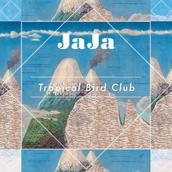 "JAJA ""Tropical Bird Club"""