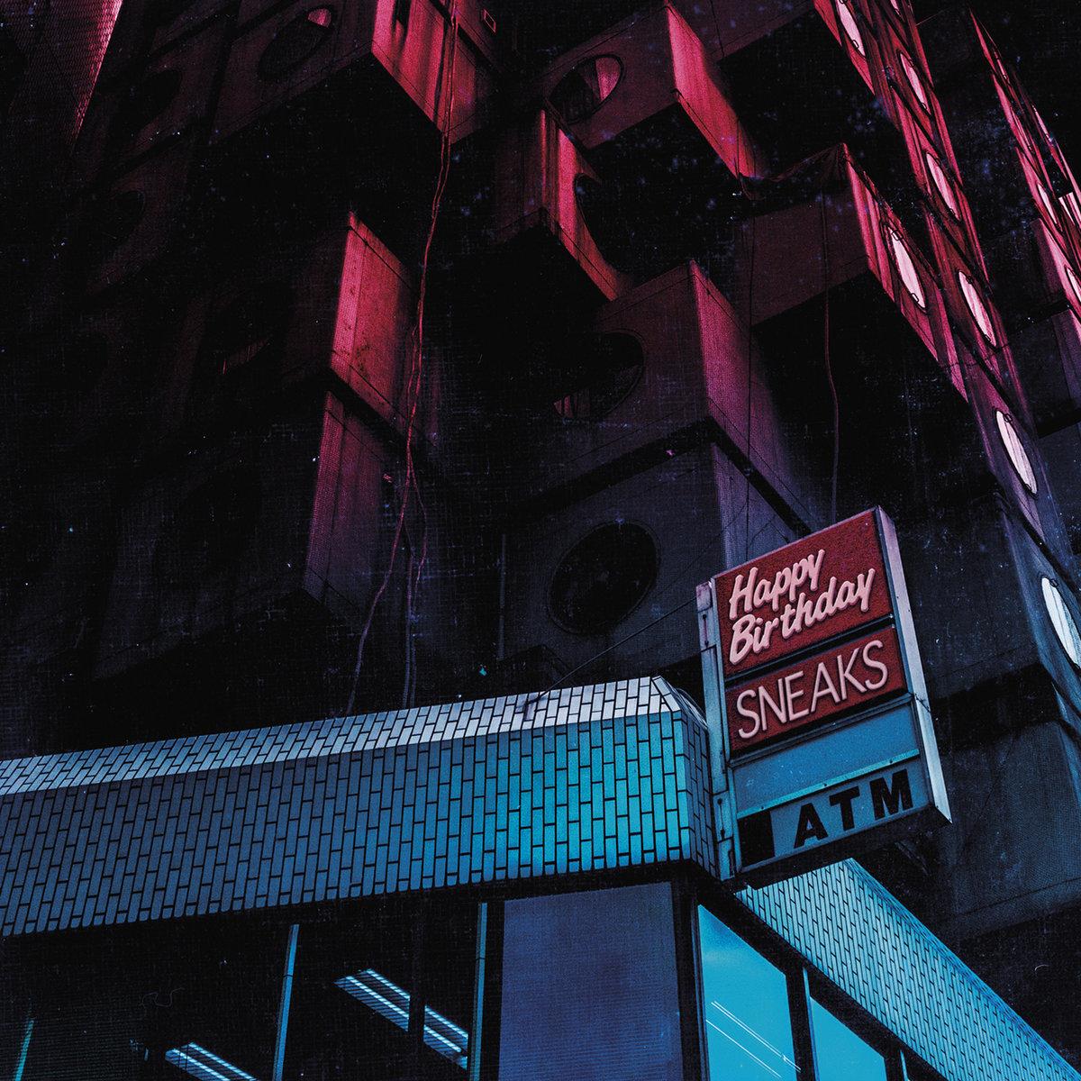 SNEAKS - HAPPY BIRTHDAY (LP)