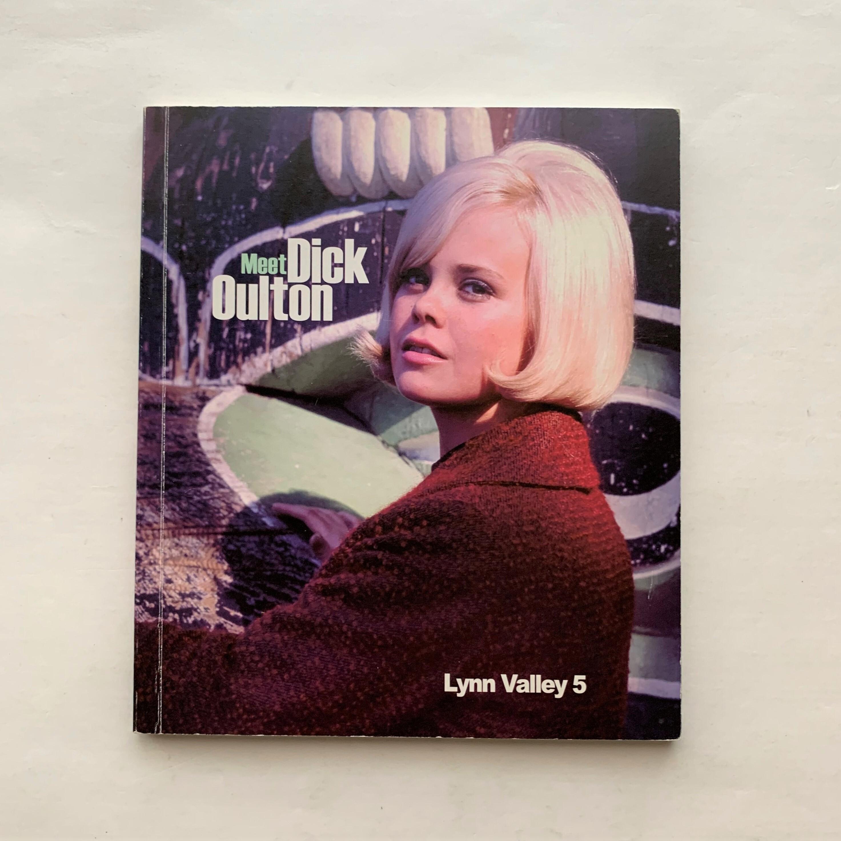 Meet Dick Oulton Lynn Valley 5 / Helga Pakasaar / Roger Bywater