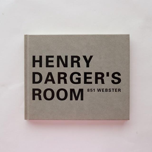 HENRY DARGER'S ROOM / 小出 由紀子, 都築 響一