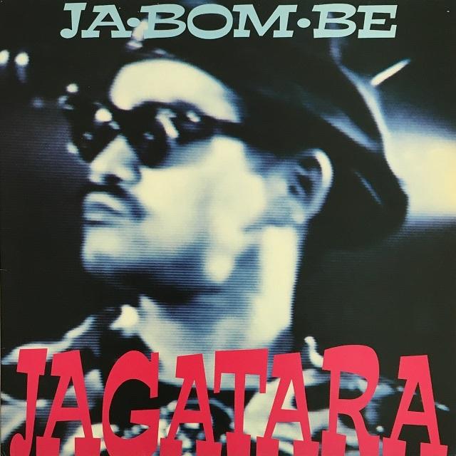 【12inch・国内盤】JAGATARA / JA・BOM・BE