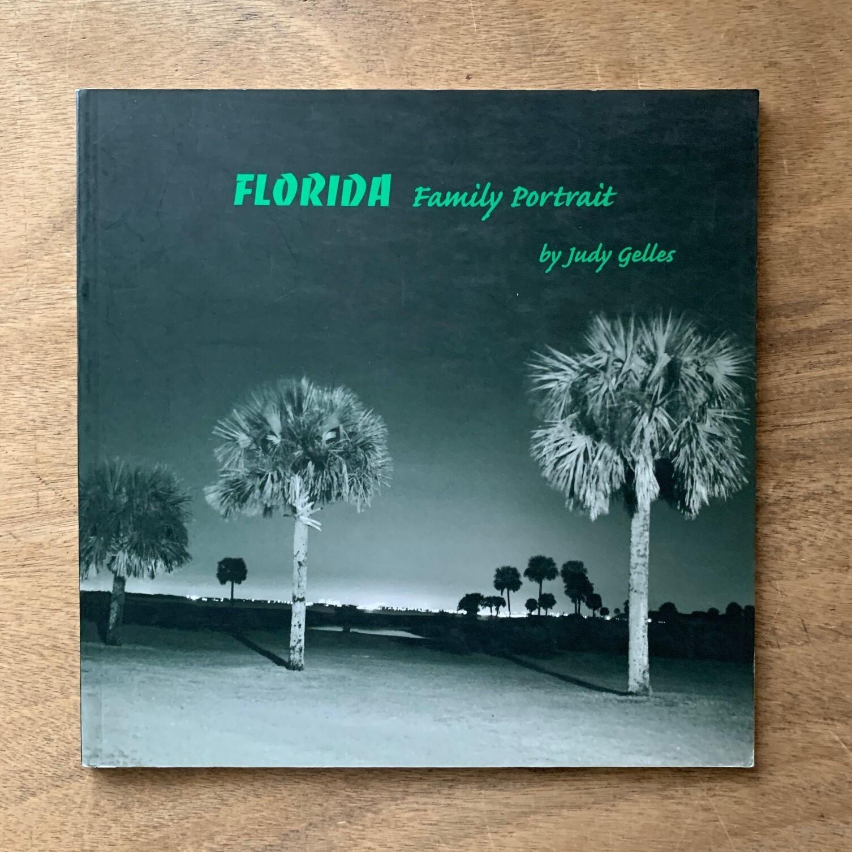 Florida Family Portrait / Judy Gelles