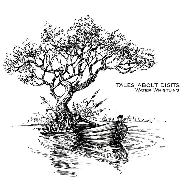 TALES ABOUT DIGITS - Water Whistling (CD)