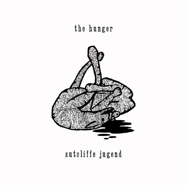 Sutcliffe Jügend – The Hunger(2CD)