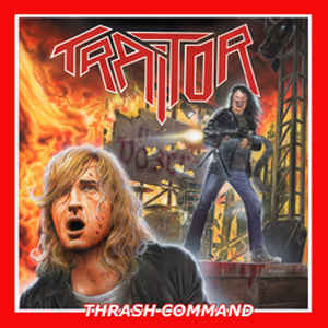 "TRAITOR ""Thrash Command"" (輸入盤)"