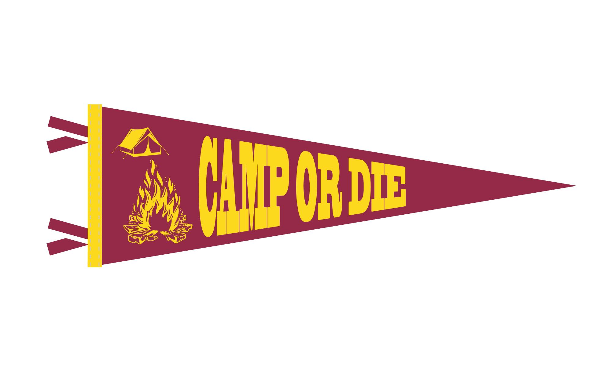 CAMP OR DIE Pennant