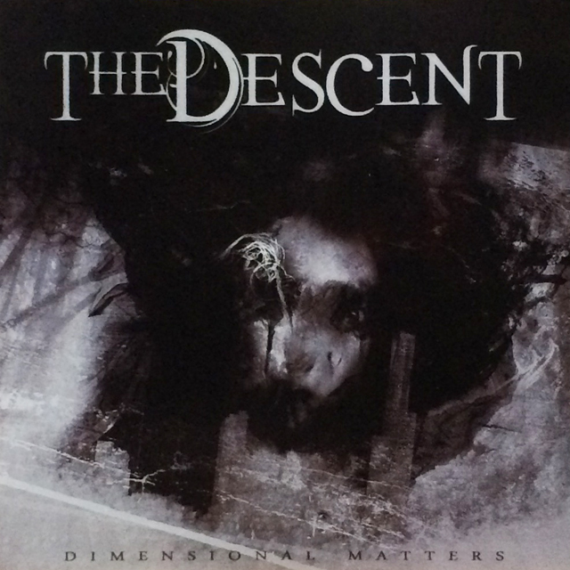 THE DESCENT 『Dimensonal Matters』