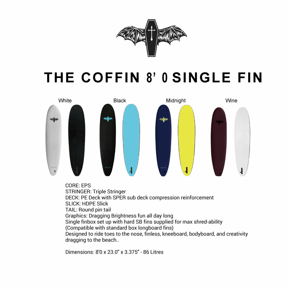 """THE COFFIN"" 8' 0 SINGLE FIN"
