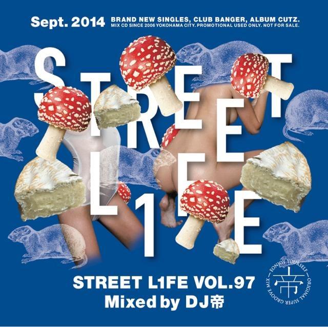 [MIX CD] DJ Mikado / Street L1fe Vol.97
