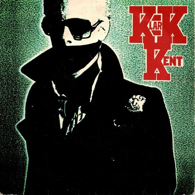 【7inch・英盤】Klark Kent / Don't Care