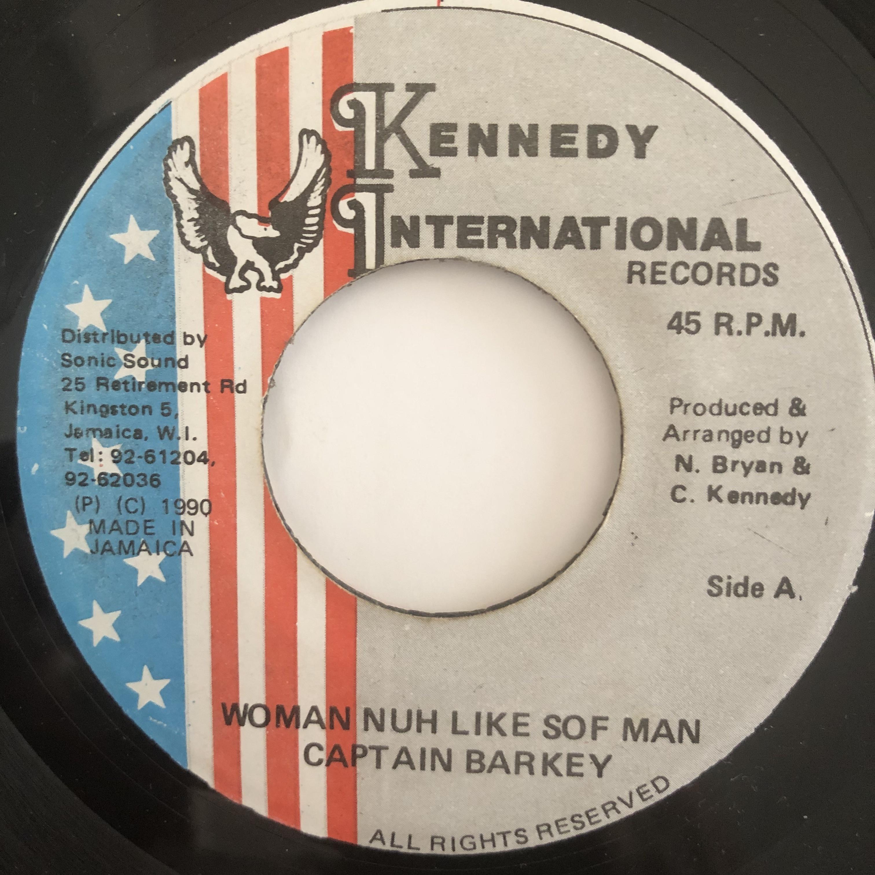 Captain Barkey(キャプテンバーキー) - Woman Nuh Like Sof Man【7-20165】
