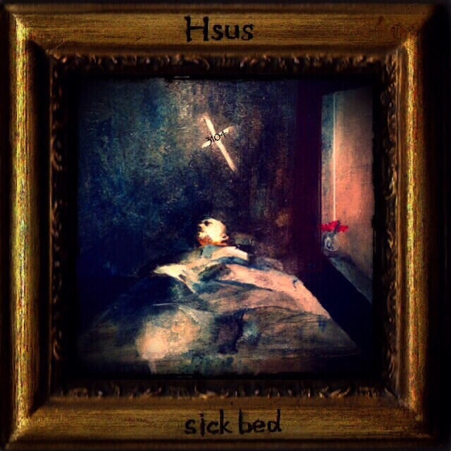 [CD] Hsus / sick bed