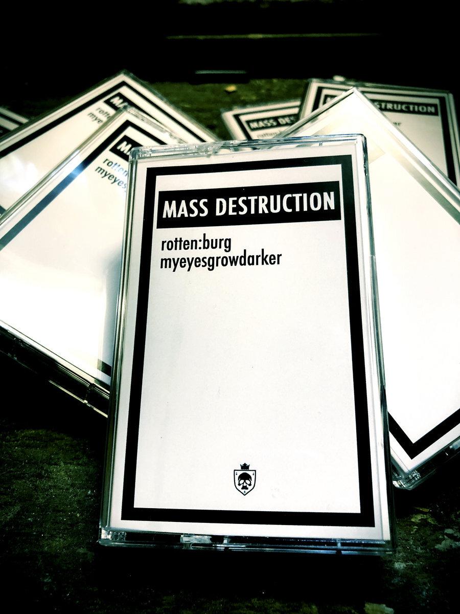[rotten:burg] & myeyesgrowdarker - Mass Destruction. Tape - 画像2