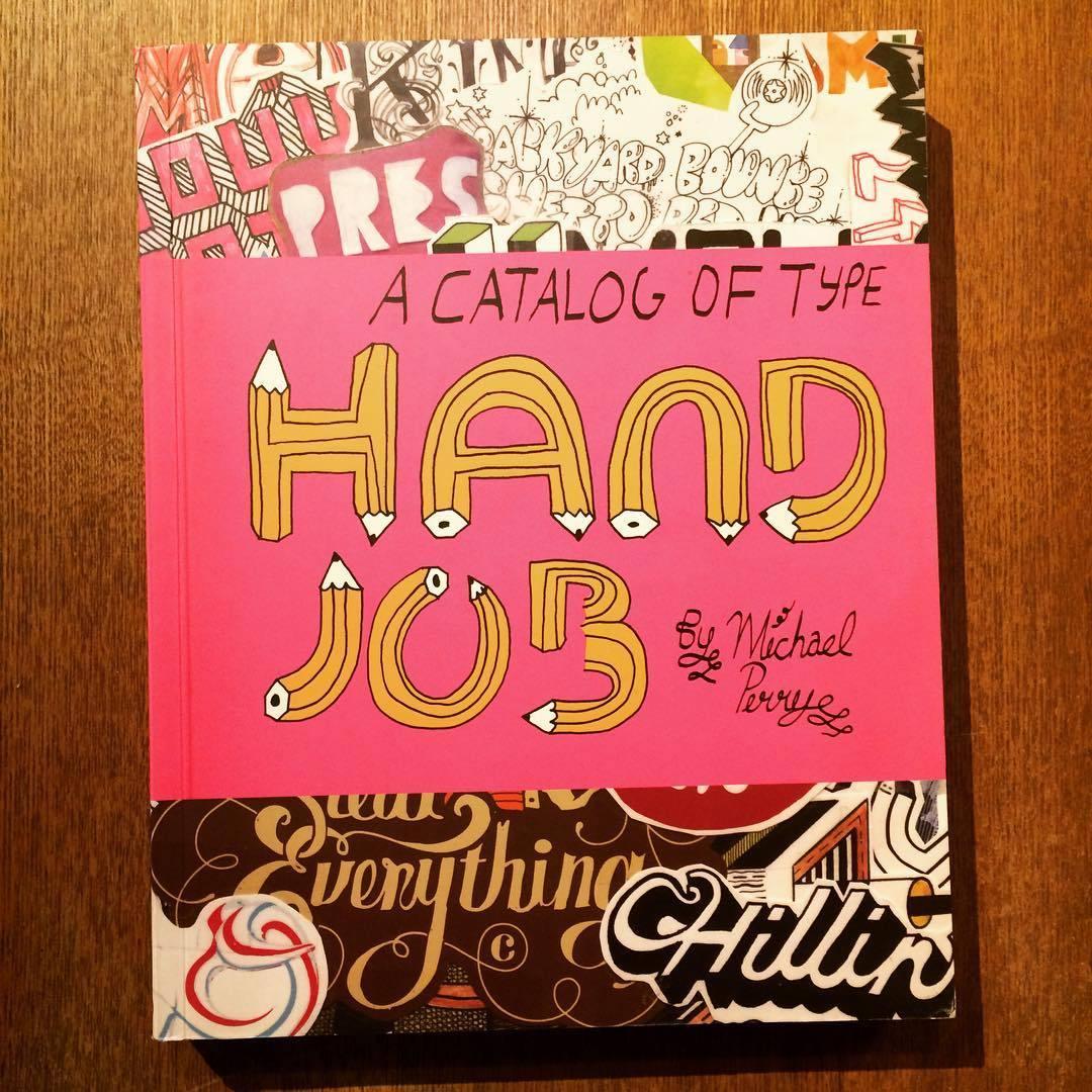 作品集「Hand Job: A Catalog of Type」 - 画像1