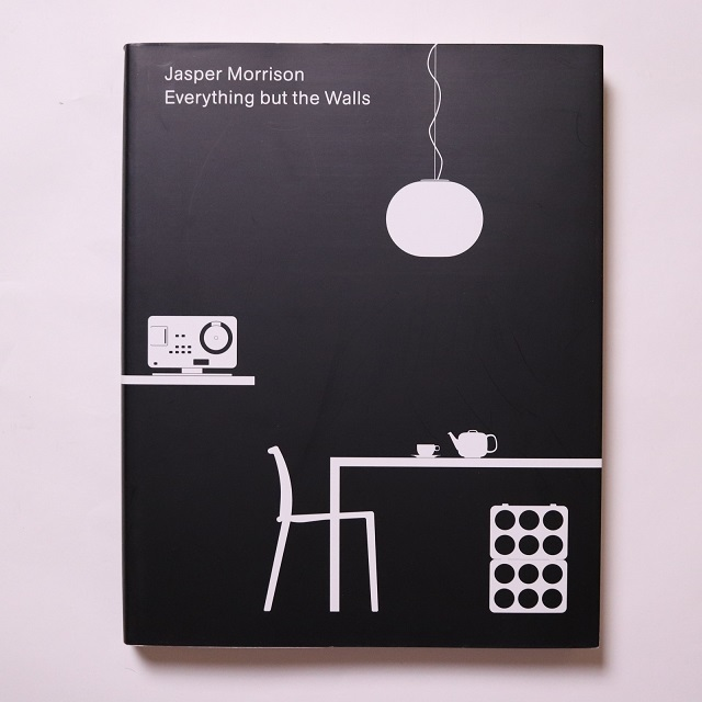 Everything But the Walls / Jasper Morrison ジャスパー・モリソン