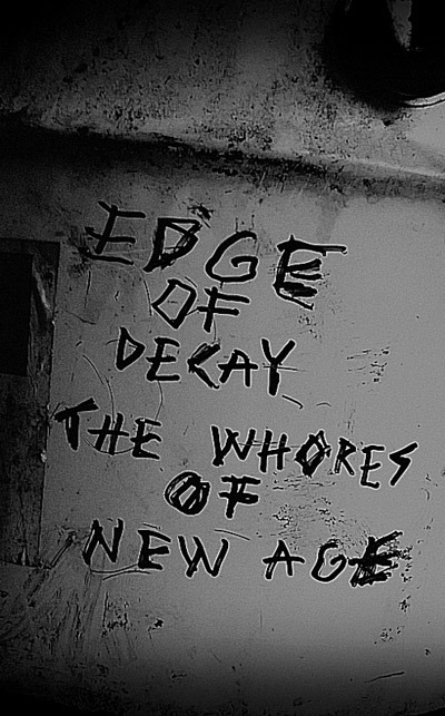 EDGE OF DECAY - The Whores of New Age   C34 Single Side - 画像1