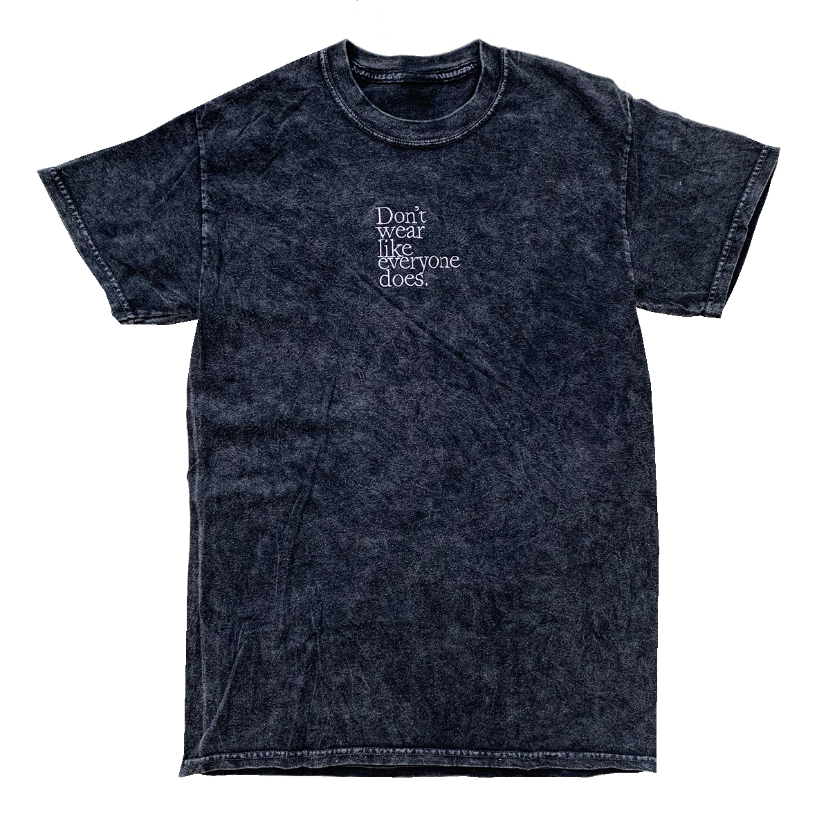 Don't wear like everyone does. Tie-dye & Embroidery Tee