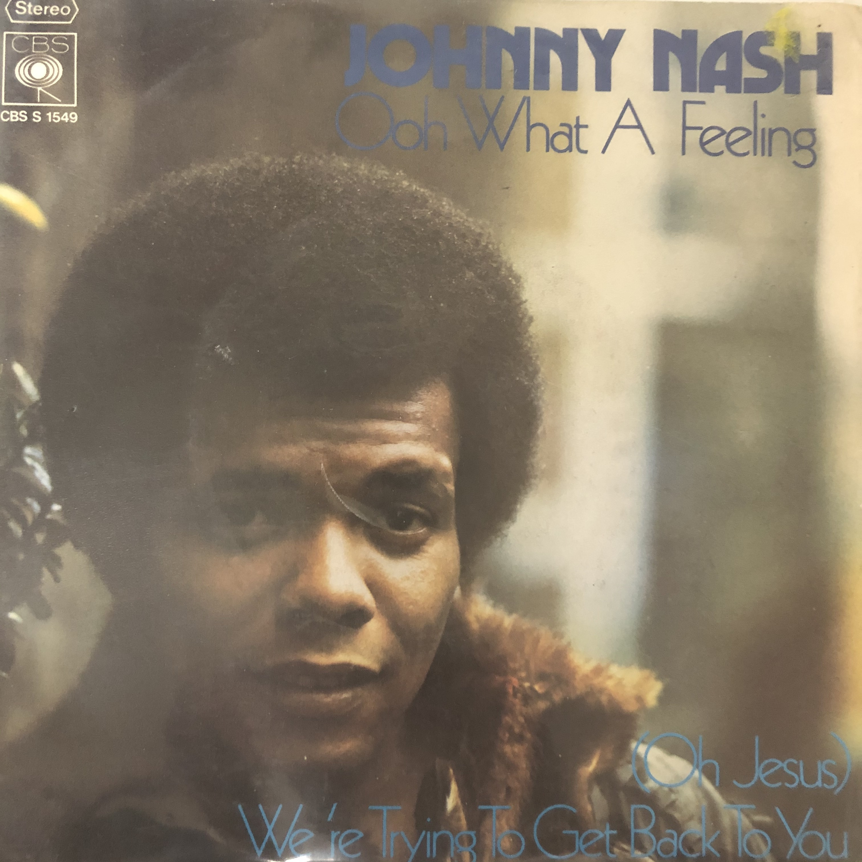 Johnny Nash - Ooh What A Feeling【7-20531】