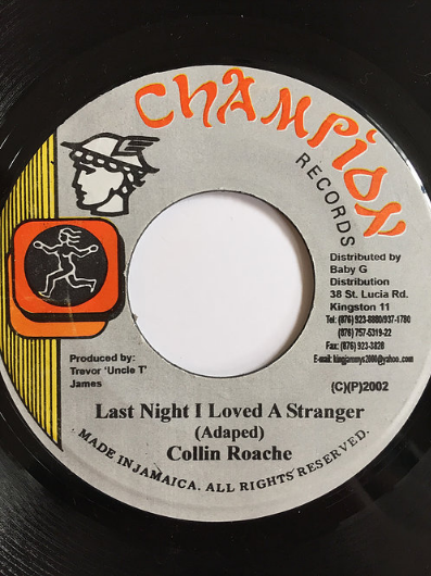 Collin Roach(コリンローチ) - Last Night I Loved A Stranger【7inch】