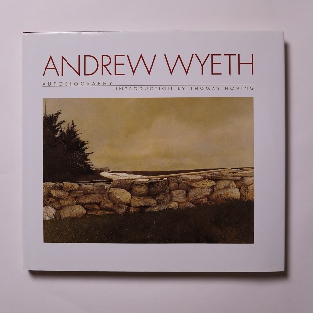 Andrew Wyeth: Autobiography / Andrew Wyeth 、introduction by Thomas Hoving