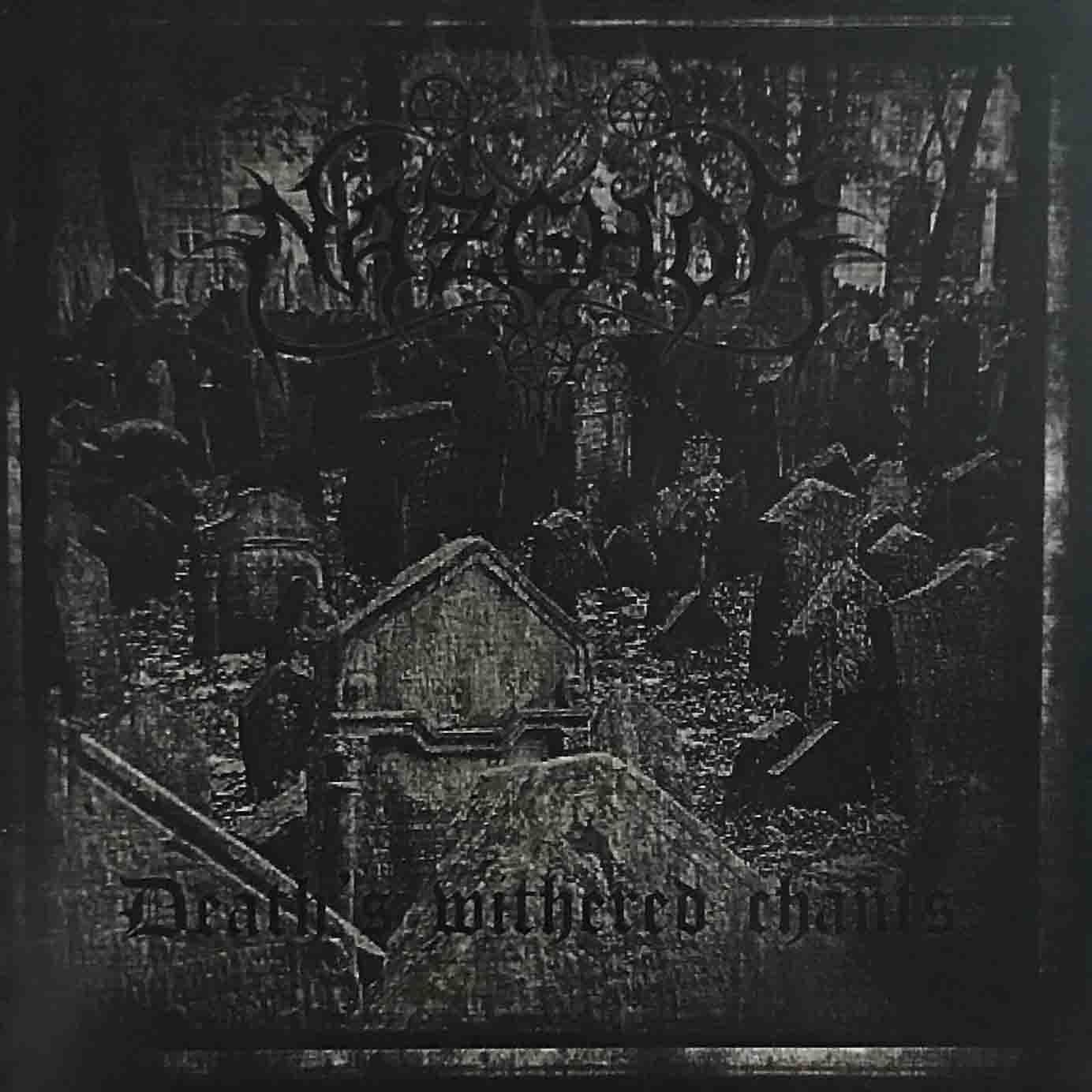 NAZGHOR 『Death's Withered Chants』