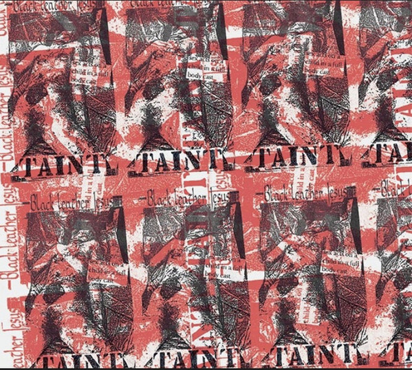 BLACK LEATHER JESUS / TAINT - Sex Acts on a Child in a full Body Cast(CD)