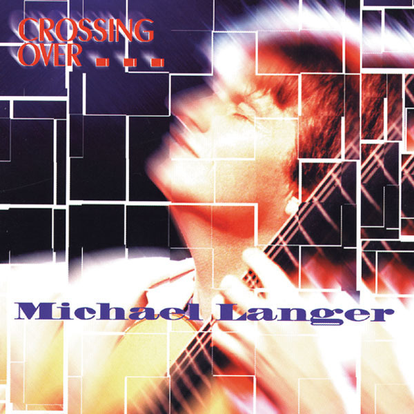 AMC1119 Crossing Over / Michael Langer (CD)