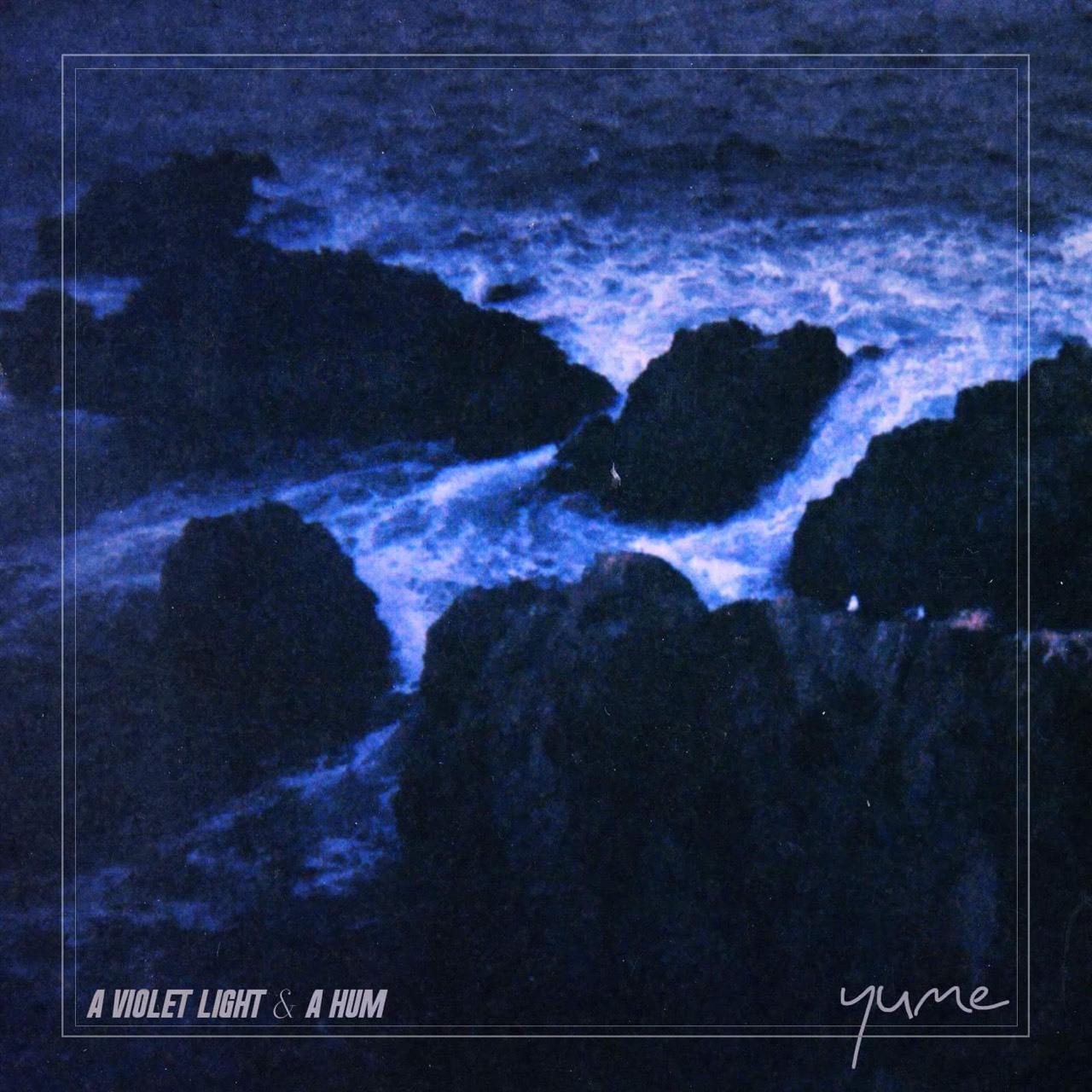 Yume / A VIOLET LIGHT & A HUM(CD)