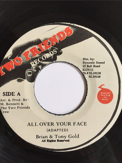 Brian(ブライアン) & Tony Gold(トニーゴールド) - All Over Your Face【7inch】