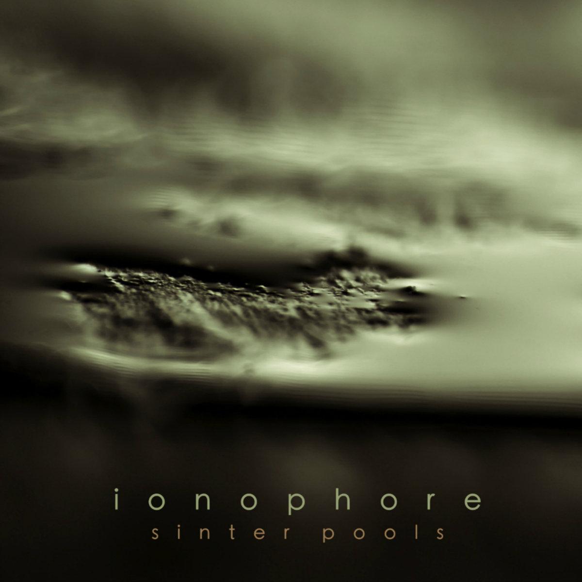 Ionophore - Sinter Pools CD - 画像1
