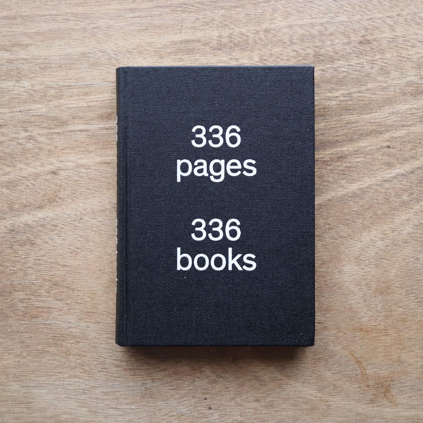 336 Pages 336 Books /  Tania Prill, Alberto Vieceli and Sebastian Cremers