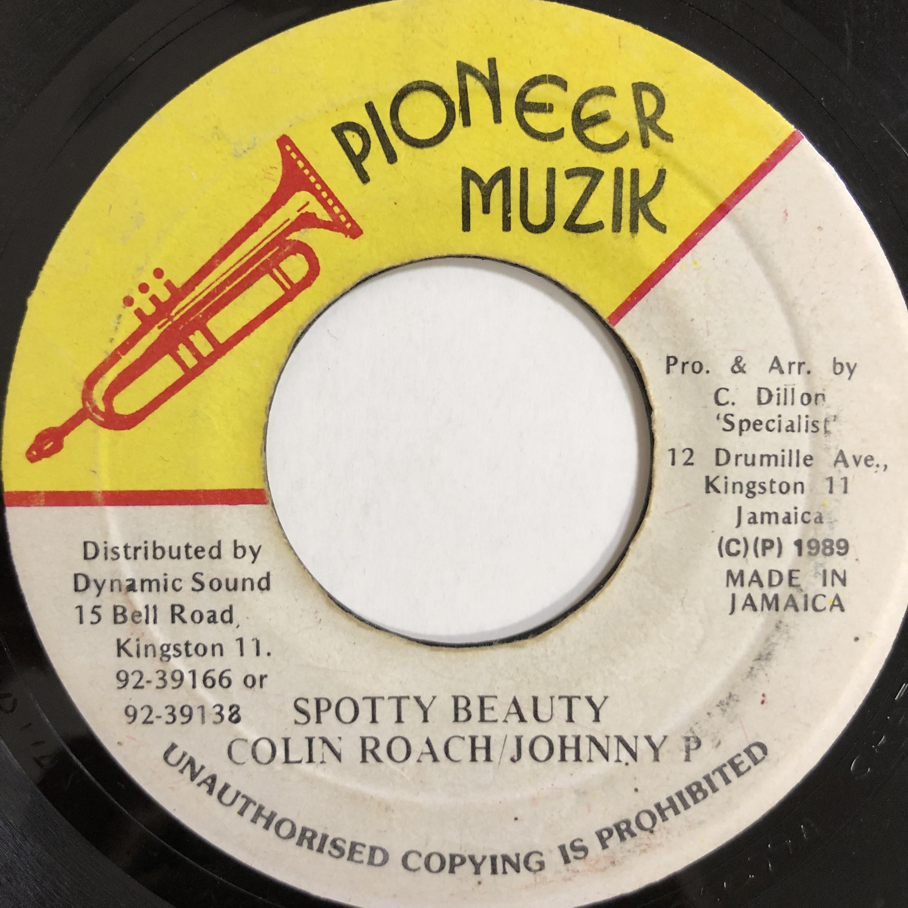 Johnny P & Colin Roach - Spotty Beauty【7-20003】