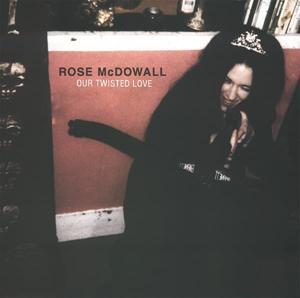 """ROSE McDOWALL - Our Twisted Love (12"""")"""