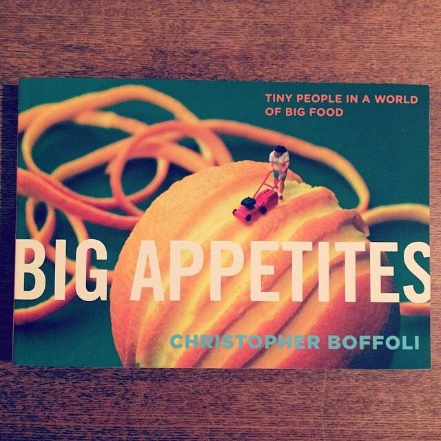 写真集「Big Appetites: Tiny People in a World of Big Food/Christopher Boffoli」 - 画像1