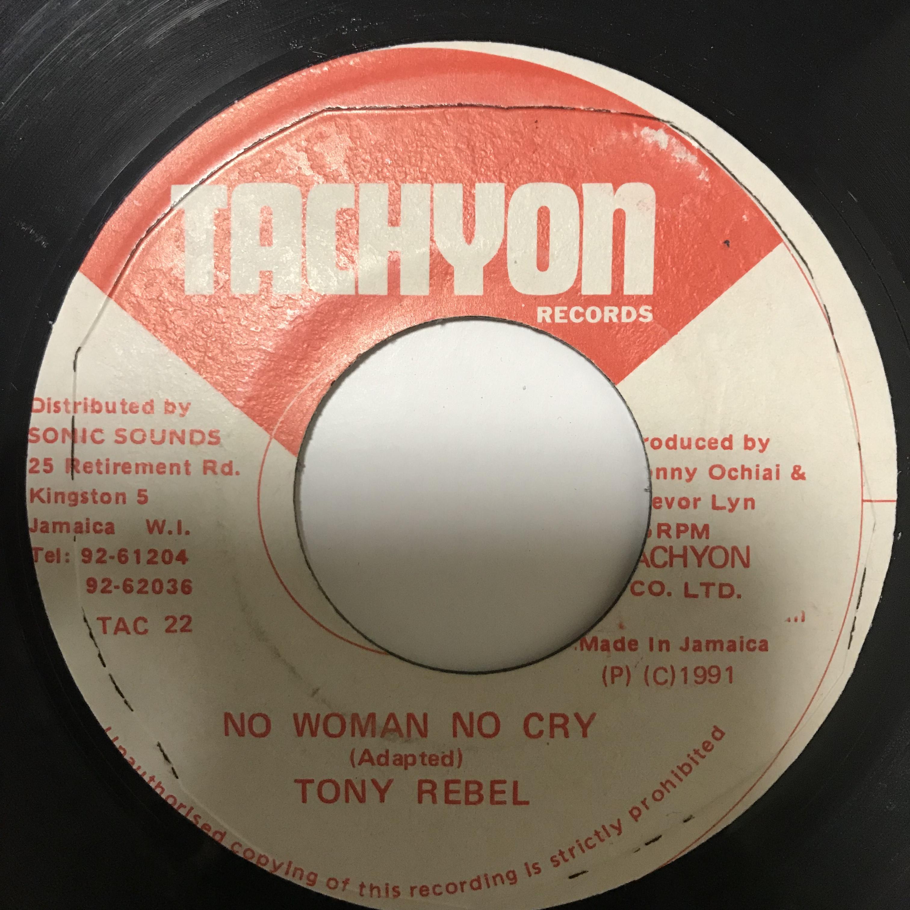 Tony Rebel(トニーレーベル) - No Woman No Cry【7-10762】