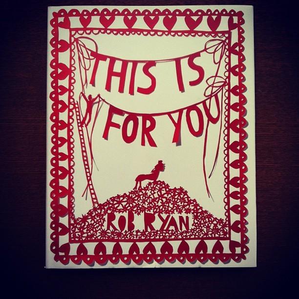 作品集「this is for you/rob ryan」 - 画像1