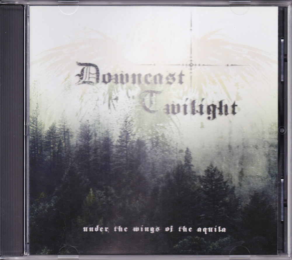 DOWNCAST TWILIGHT 『Under The Wings Of The Aquila』