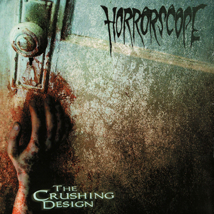 "HORRORSCOPE ""The Crushing Design""日本盤"