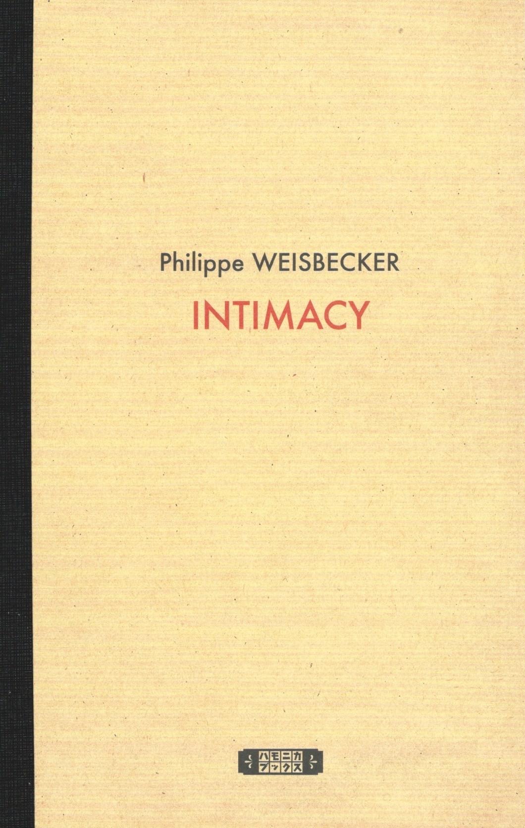 INTIMACY  / フィリップ・ワイズベッカー作品集