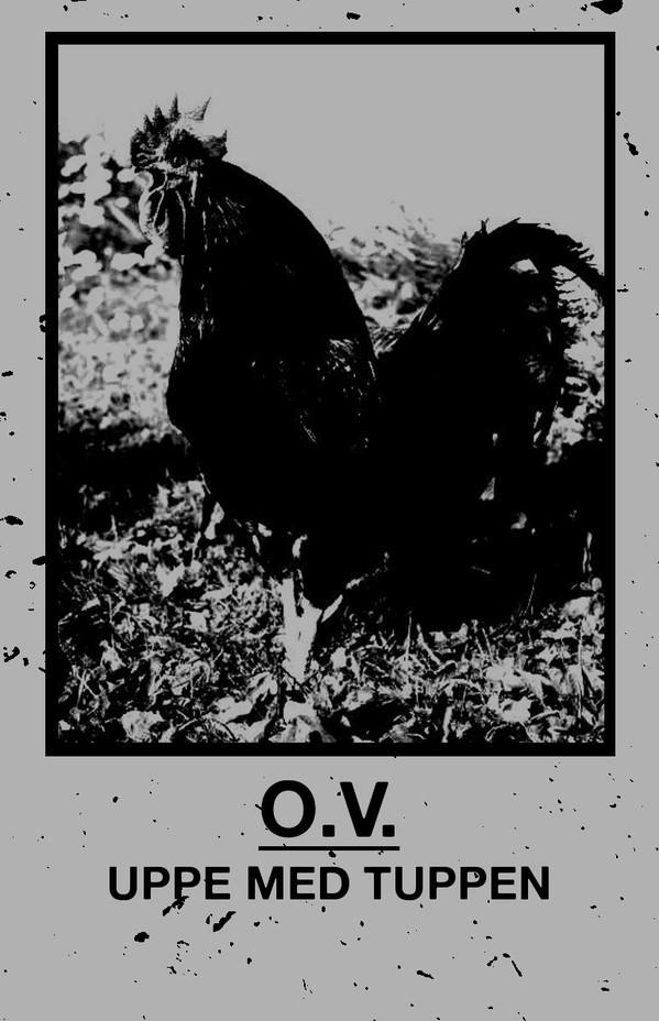 O.V. - Uppe Med Tuppen (CS)